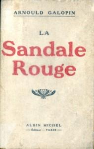 La Sandale Rouge - Arnould Galopin